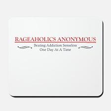 Rageaholics Anonymous Mousepad