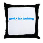 Geek In Training Throw Pillow