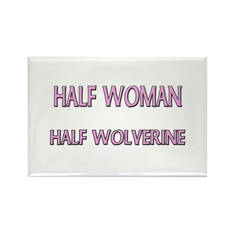 Half Woman Half Wolverine Rectangle Magnet (10 pac