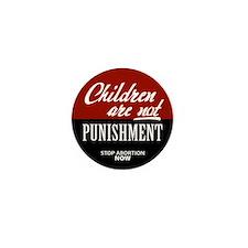 Children Are Not Punishment Mini Button