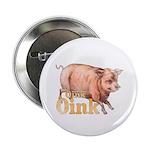 """Vintage Oink Piggy 2.25"""" Button"""