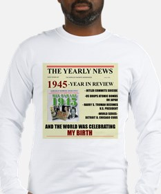 born in 1945 birthday gift Long Sleeve T-Shirt