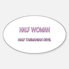 Half Woman Half Tasmanian Devil Oval Decal