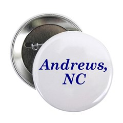 """Andrews, NC 2.25"""" Button (100 pack)"""