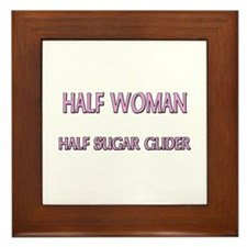 Half Woman Half Sugar Glider Framed Tile