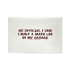 No Officer I Built A Math Lab Rectangle Magnet (10