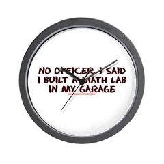 No Officer I Built A Math Lab Wall Clock