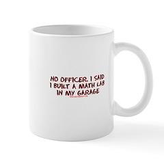 No Officer I Built A Math Lab Mug