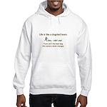 Life is like a dogsled team Hooded Sweatshirt