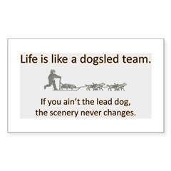 Life is like a dogsled team Rectangle Decal