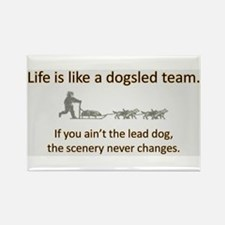 Life is like a dogsled team Rectangle Magnet