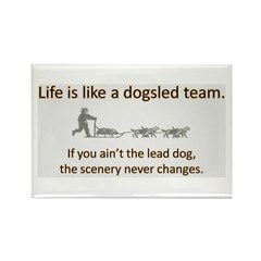 Life is like a dogsled team Rectangle Magnet (100