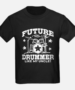 Future Drummer Like My Uncle T