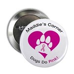 "Dogs Do Pink! 2.25"" Button"