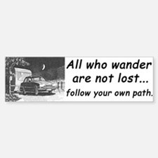 'All who wander', Bumper Bumper Bumper Sticker