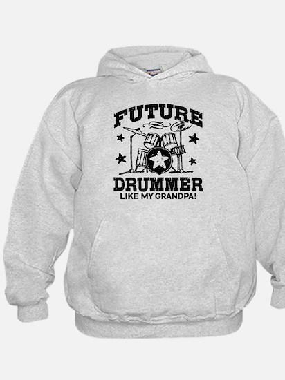 Future Drummer Like My Grandpa Hoodie