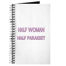 Half Woman Half Parakeet Journal