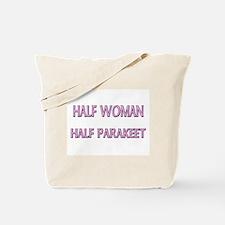 Half Woman Half Parakeet Tote Bag