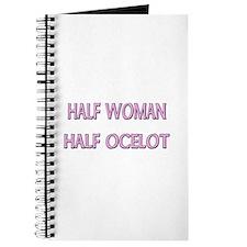 Half Woman Half Ocelot Journal