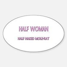 Half Woman Half Naked Mole-Rat Oval Decal