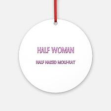Half Woman Half Naked Mole-Rat Ornament (Round)
