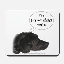 Pity Act- Black Lab Mousepad