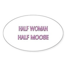 Half Woman Half Moose Oval Decal