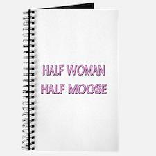 Half Woman Half Moose Journal