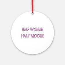 Half Woman Half Moose Ornament (Round)