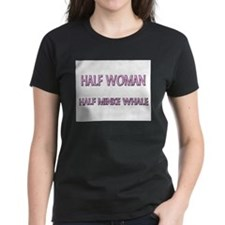 Half Woman Half Minke Whale Tee