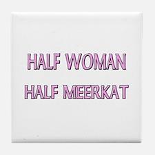 Half Woman Half Meerkat Tile Coaster
