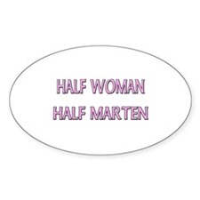 Half Woman Half Marten Oval Decal