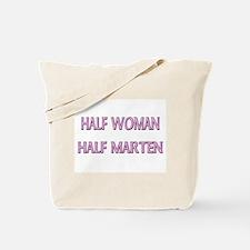 Half Woman Half Marten Tote Bag