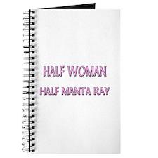 Half Woman Half Manta Ray Journal