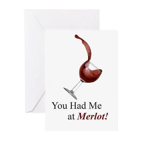 You Had Me at Merlot! Greeting Cards (Pk of 10)