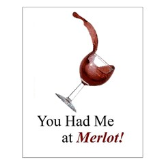 You Had Me at Merlot! Posters