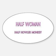 Half Woman Half Howler Monkey Oval Decal