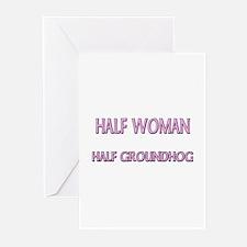 Half Woman Half Groundhog Greeting Cards (Pk of 10