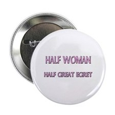 "Half Woman Half Great Egret 2.25"" Button (10 pack)"