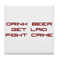Fight Crime Tile Coaster