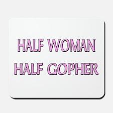Half Woman Half Gopher Mousepad