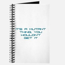 It's a Mutant Thing Journal