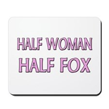 Half Woman Half Fox Mousepad