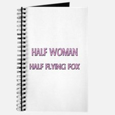 Half Woman Half Flying Fox Journal
