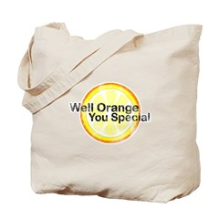 Well Orange You Special Tote Bag