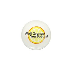 Well Orange You Special Mini Button (10 pack)