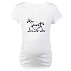 That's How I Roll Horse Shirt