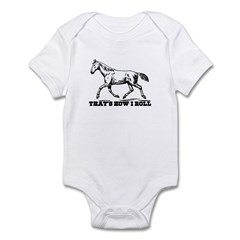 That's How I Roll Horse Infant Bodysuit