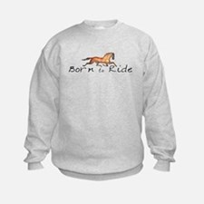 Born to Ride Horses Sweatshirt