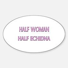 Half Woman Half Echidna Oval Decal